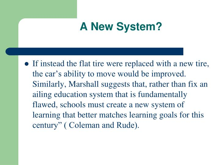 A New System?