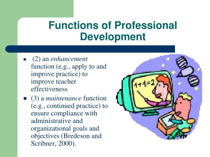 Functions of Professional Development