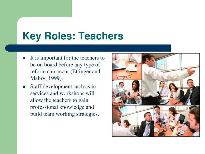 Key Roles: Teachers