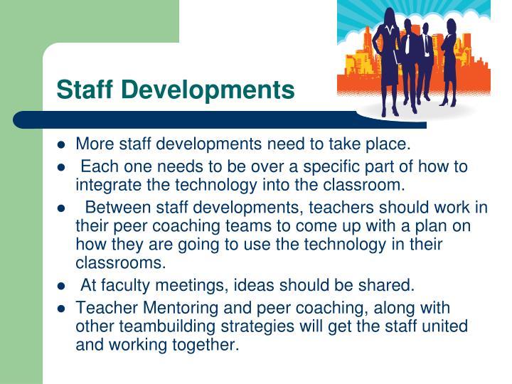 Staff Developments