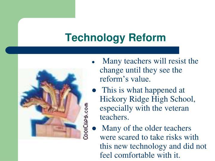 Technology Reform