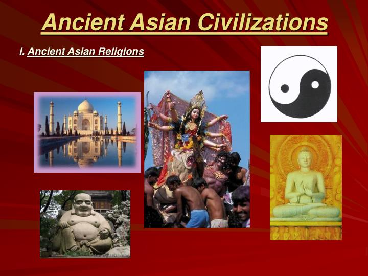 History of asian civilization