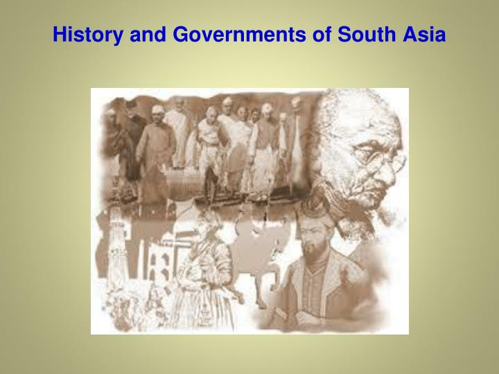 history and governments of south asia n.