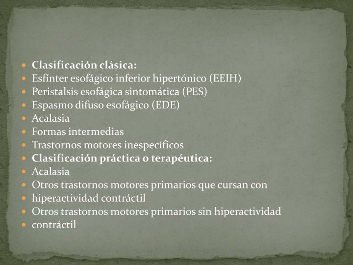 Clasificación clásica: