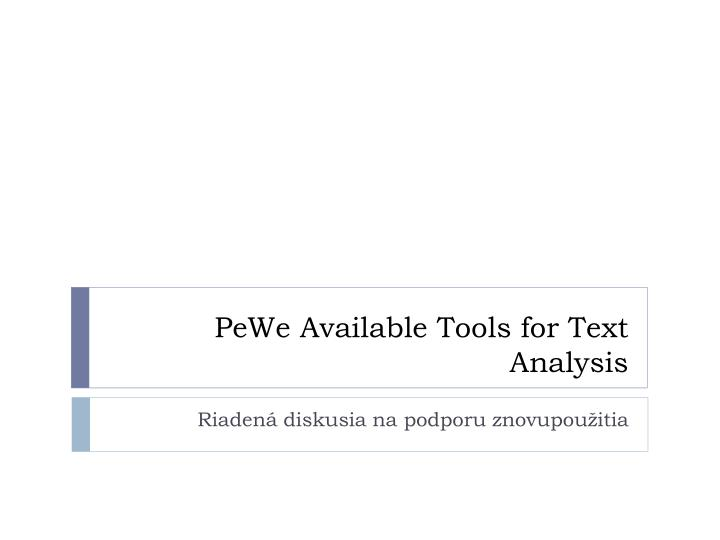 pewe available tools for text analysis n.