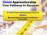 union apprenticeship your pathway to success