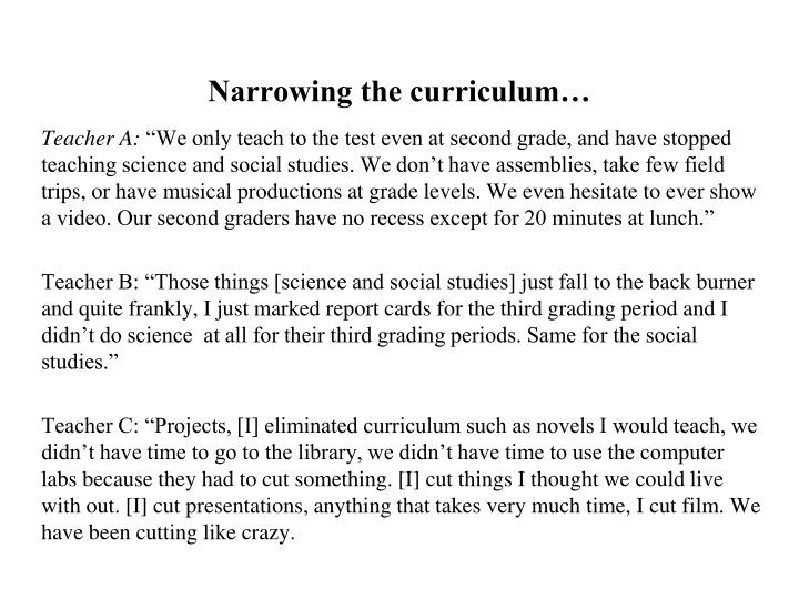 Narrowing the curriculum…