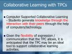 collaborative learning with tpcs