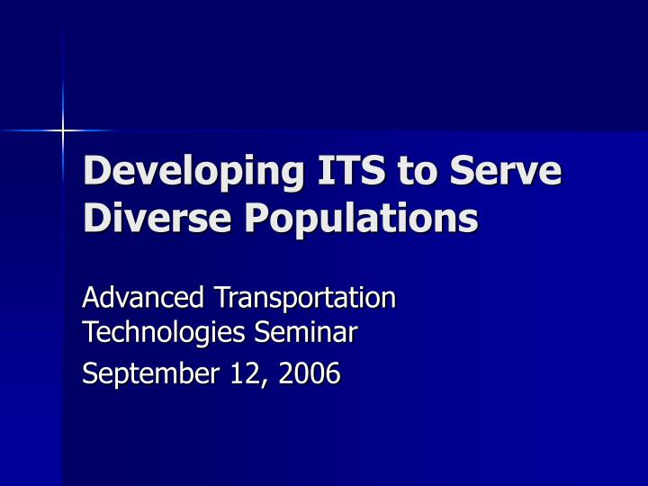 developing its to serve diverse populations n.