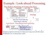 example look ahead processing