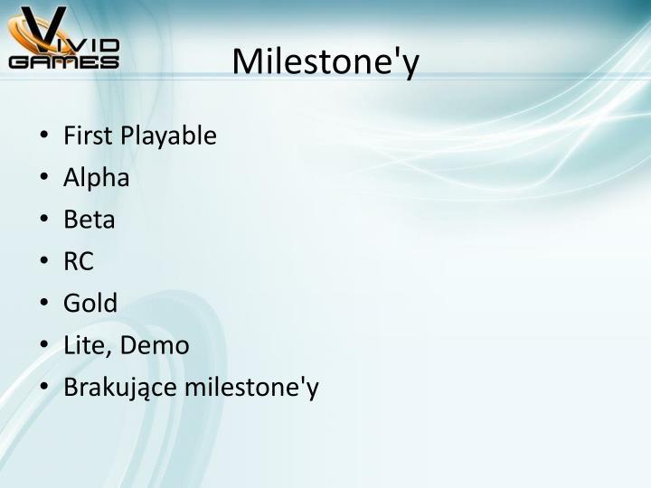 Milestone'y