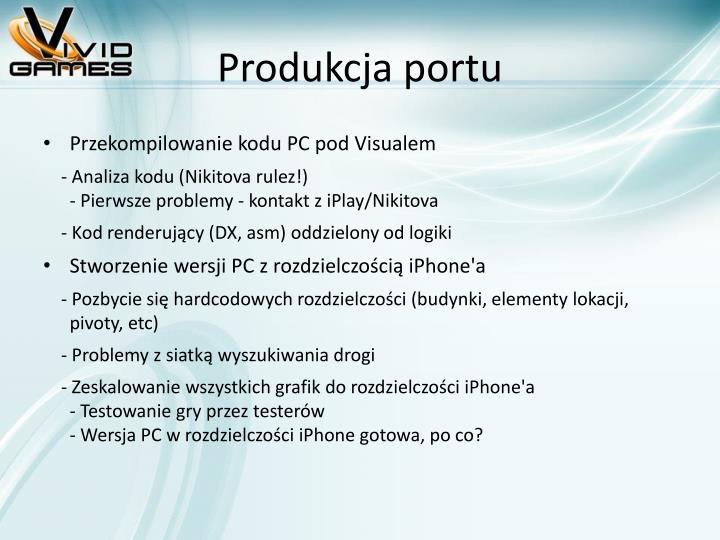 Produkcja portu