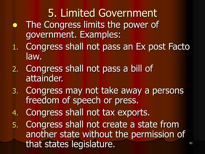5. Limited Government