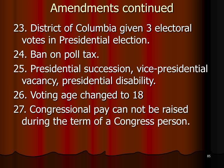 Amendments continued