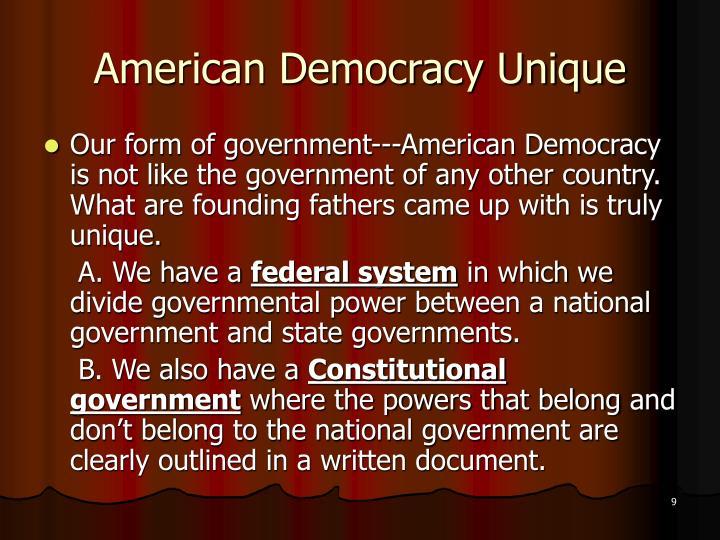 American Democracy Unique