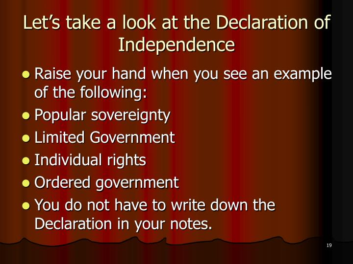 Let's take a look at the Declaration of Independence