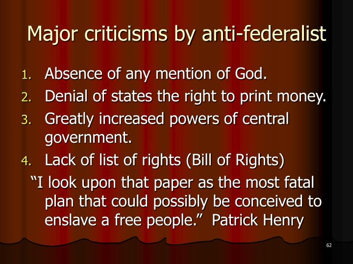 Major criticisms by anti-federalist