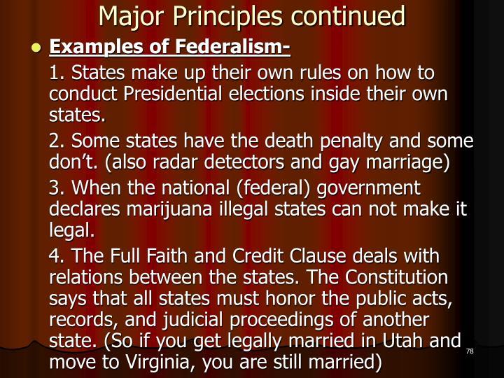 Major Principles continued