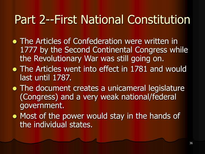 Part 2--First National Constitution