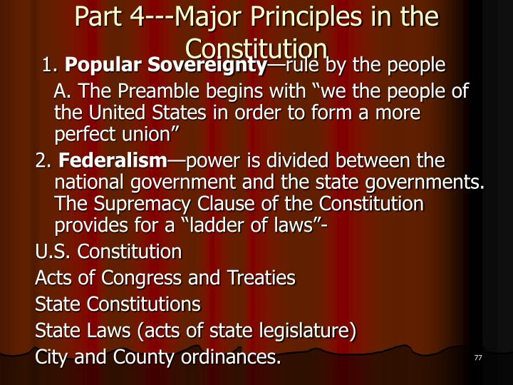 Part 4---Major Principles in the Constitution