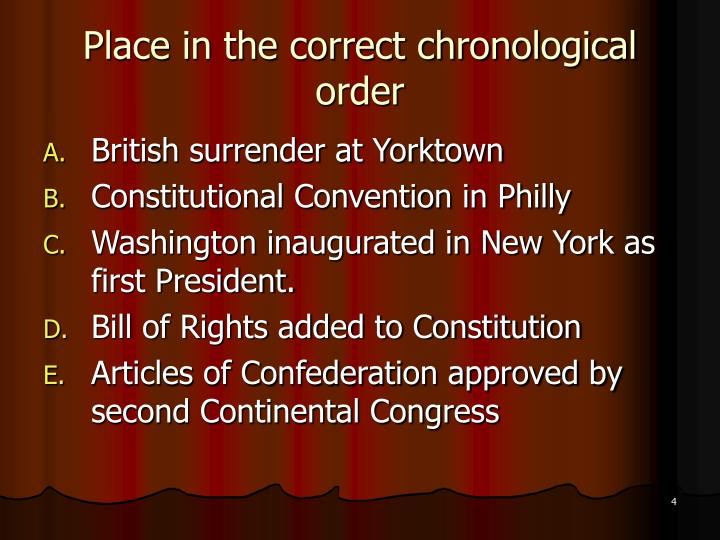 Place in the correct chronological order