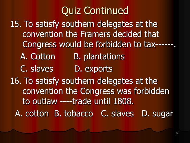 Quiz Continued
