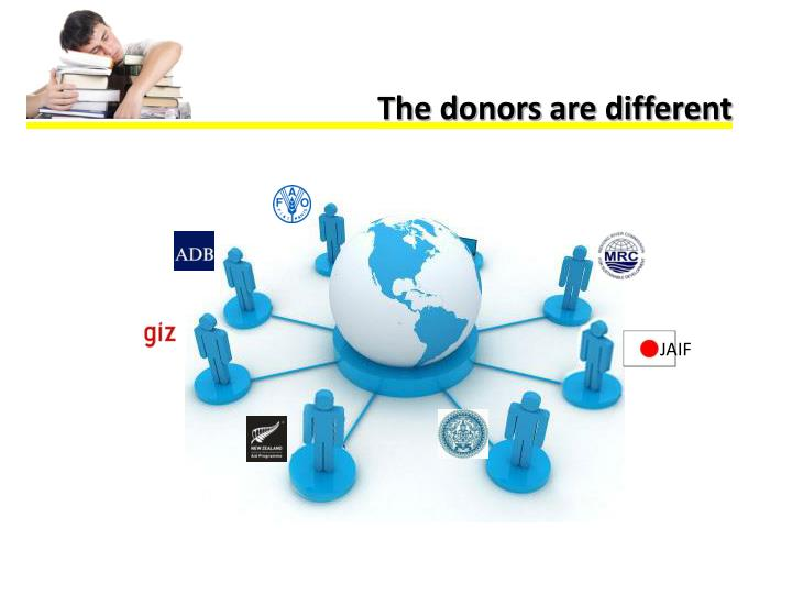The donors are different
