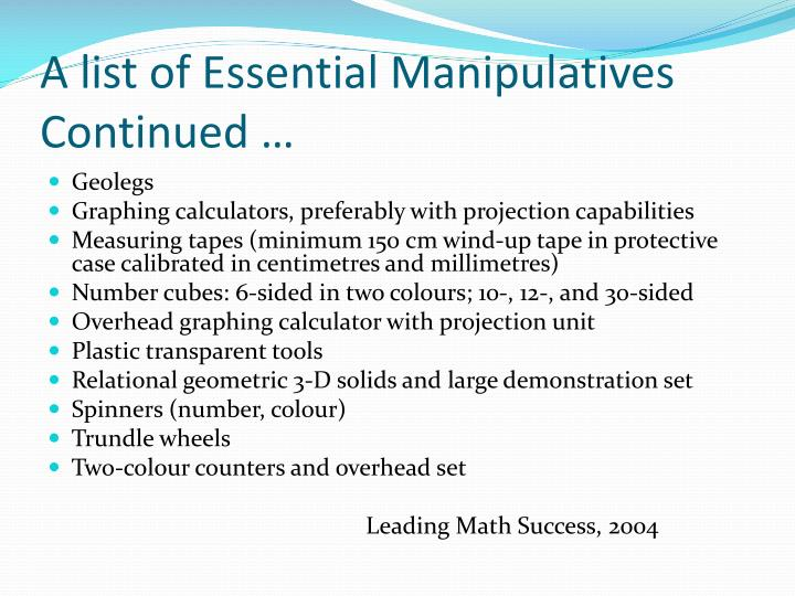 A list of Essential Manipulatives Continued