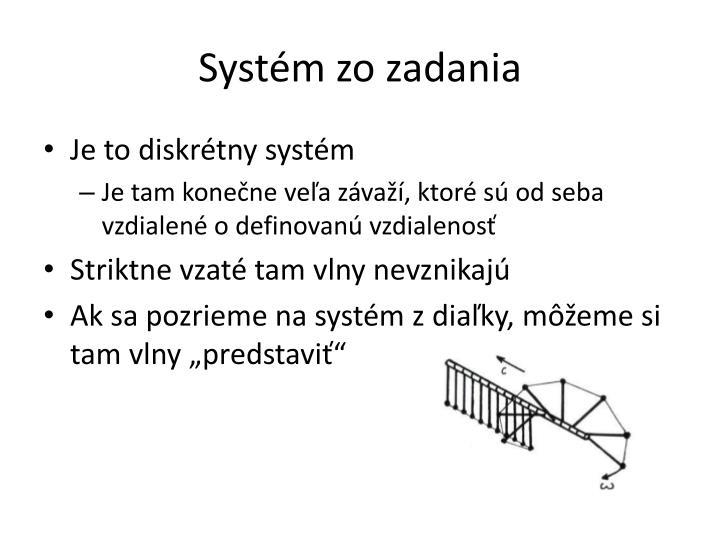 Systém zo zadania