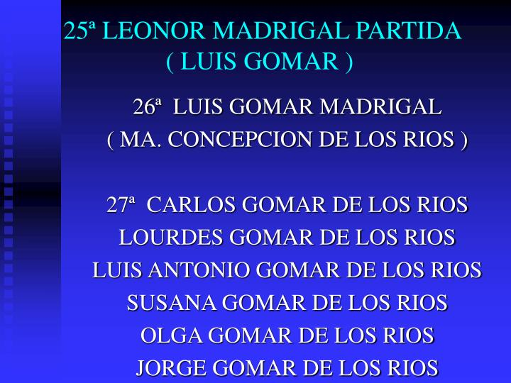 25ª LEONOR MADRIGAL PARTIDA