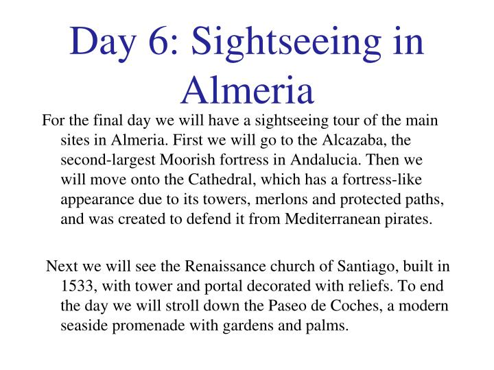 Day 6: Sightseeing in Almeria