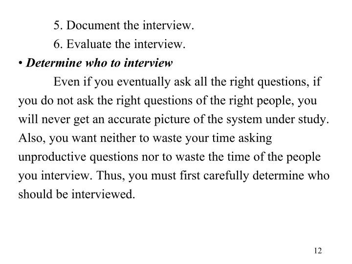 5. Document the interview.