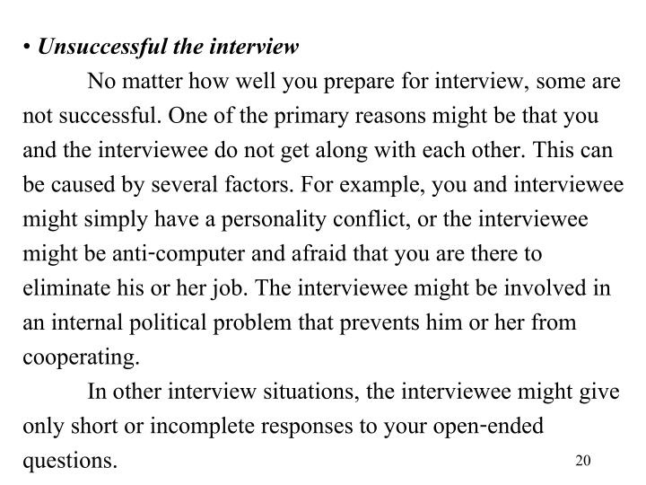 Unsuccessful the interview