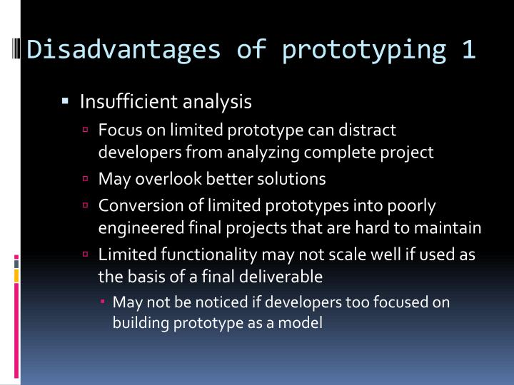 Disadvantages of prototyping 1