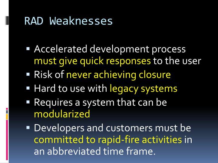 RAD Weaknesses