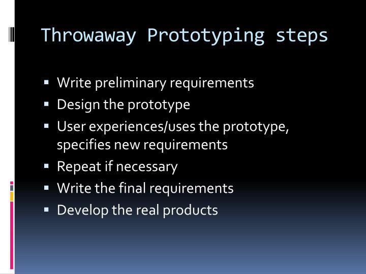Throwaway Prototyping steps