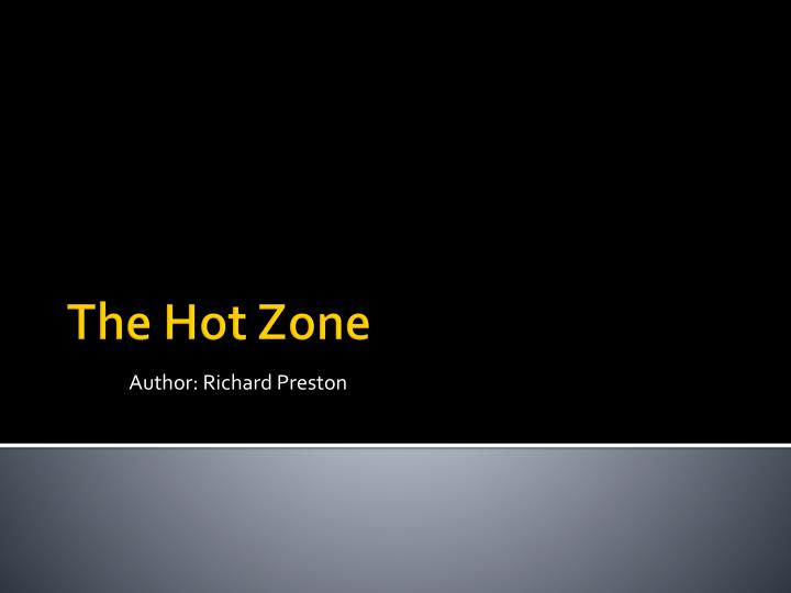 the hot zone part 2 summary The hot zone summaries by richard preston bookrags study guide on the hot zone lesson plans.