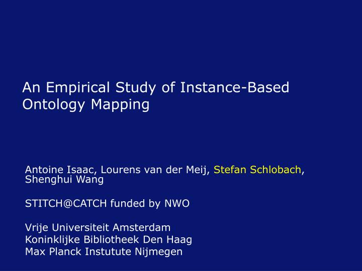 an empirical study of instance based ontology mapping