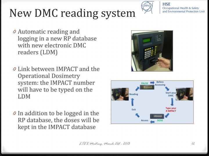 New DMC reading system