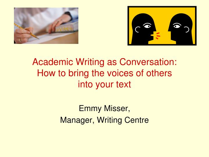 conversational essay Conversation is an expression which is important in many ways it lessens pain and suffering conversation as a tool and vehicle of expression of ideas, emotions and experience is of great.