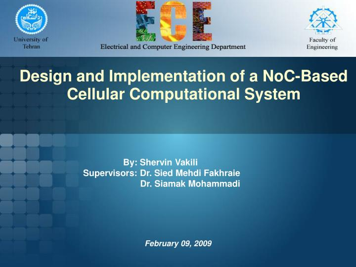 Ppt Design And Implementation Of A Noc Based Cellular Computational System Powerpoint Presentation Id 5165251