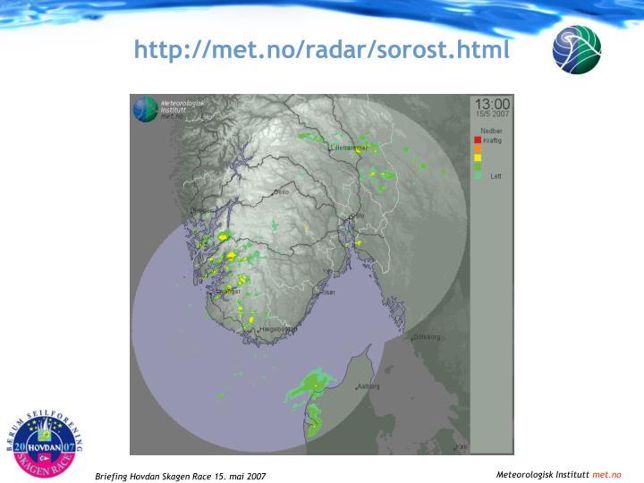 http://met.no/radar/sorost.html