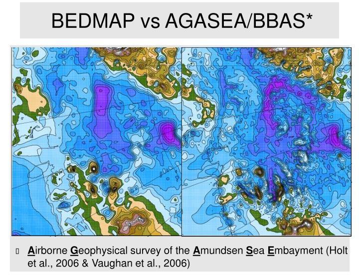 Bedmap vs agasea bbas