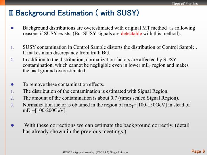II Background Estimation ( with SUSY)
