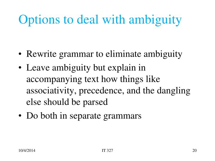 Options to deal with ambiguity