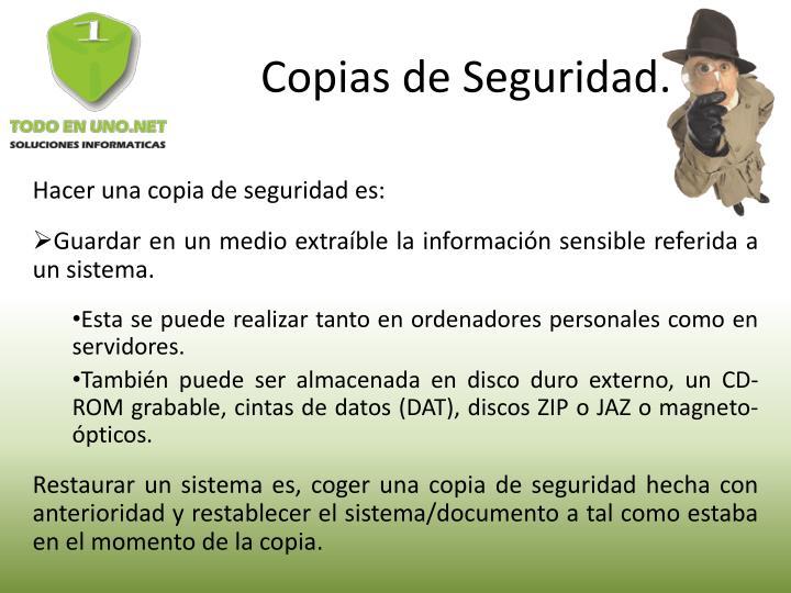 Copias de Seguridad.