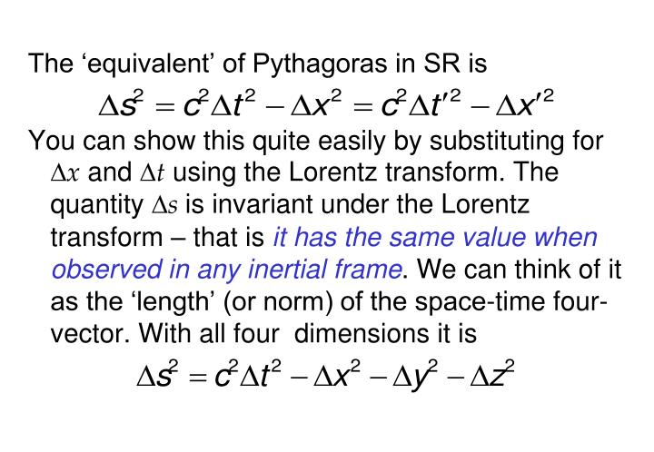 The 'equivalent' of Pythagoras in SR is
