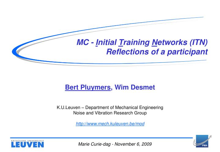 Mc i nitial t raining n etworks itn reflections of a participant