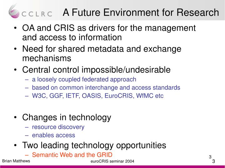 A future environment for research
