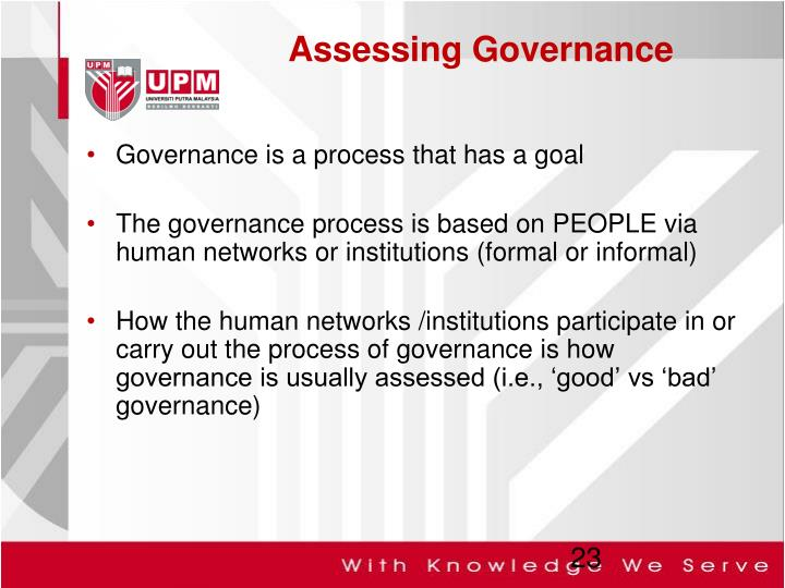 Governance is a process that has a goal